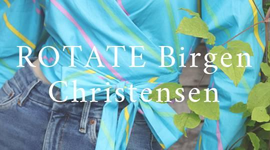 ROTATE Birgen Christensen